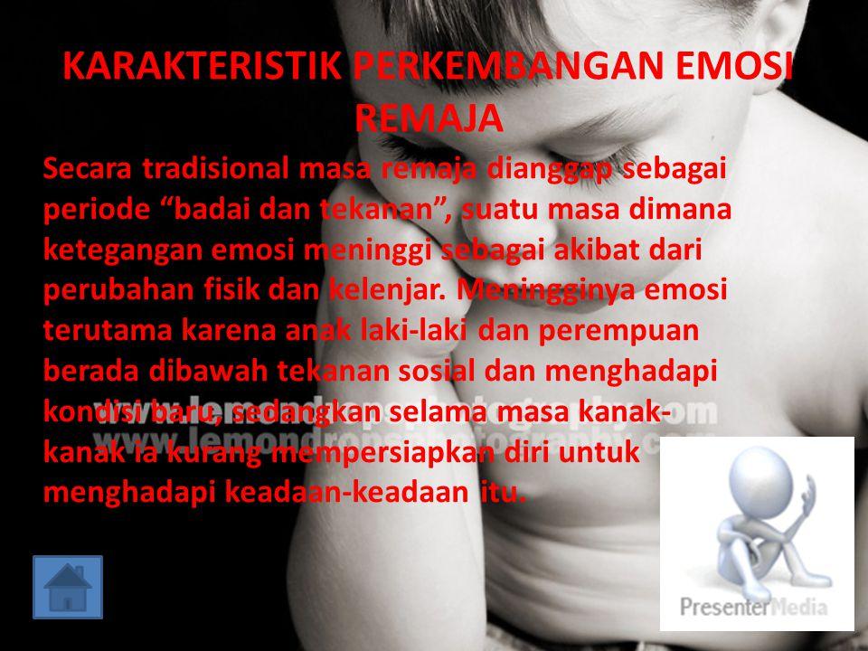 PENGERTIAN EMOSI Emosi adalah pengalaman afektif yang disertai penyesuaian dari dalam diri individu tentang keadaan mental dan fisik dan berwujud suatu tingkah laku yang tampak.