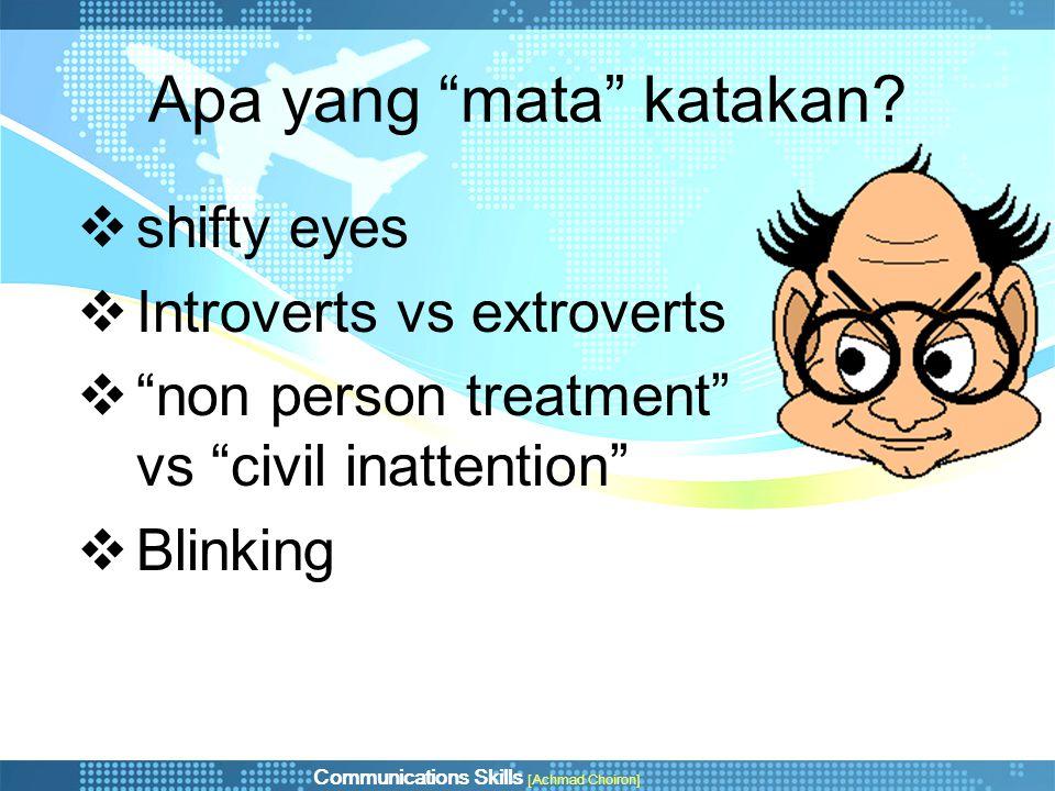 """Apa yang """"mata"""" katakan?  shifty eyes  Introverts vs extroverts  """"non person treatment"""" vs """"civil inattention""""  Blinking"""