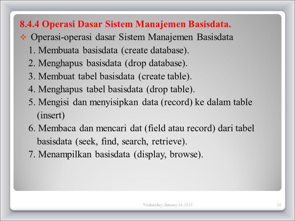8.4.4 Operasi Dasar Sistem Manajemen Basisdata.