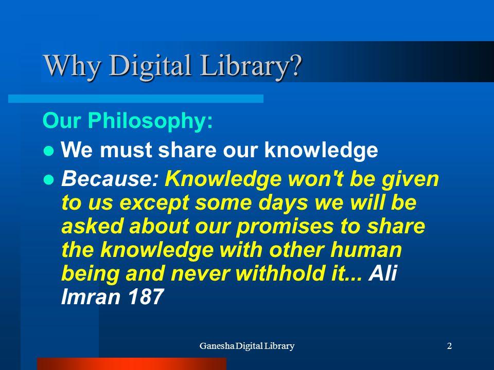 Ganesha Digital Library23 Agenda Tentang Digital Library Digital Library Meningkatkan Pembelajaran (Enhance Learning) Ganesha Digital Library GDL-Network Indonesian Digital Library Network Goal di Masa Depan