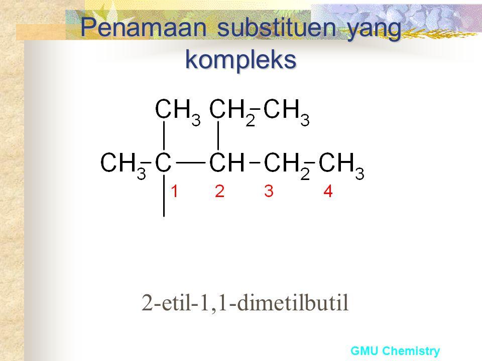 GMU Chemistry Penentuan order alfabet untuk substituen yang kompleks Substituen yang kompleks,secara alfabet bergantung pada huruf pertama dari nama t