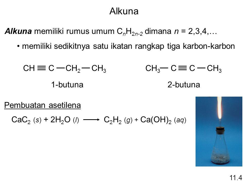 Alkuna Alkuna memiliki rumus umum C n H 2n-2 dimana n = 2,3,4,… memiliki sedikitnya satu ikatan rangkap tiga karbon-karbon 1-butuna2-butuna CH CCH 2 C