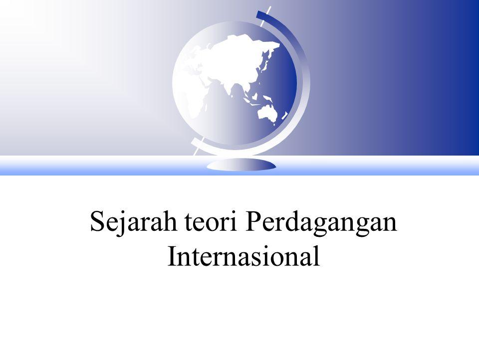 Sejarah teori Perdagangan Internasional
