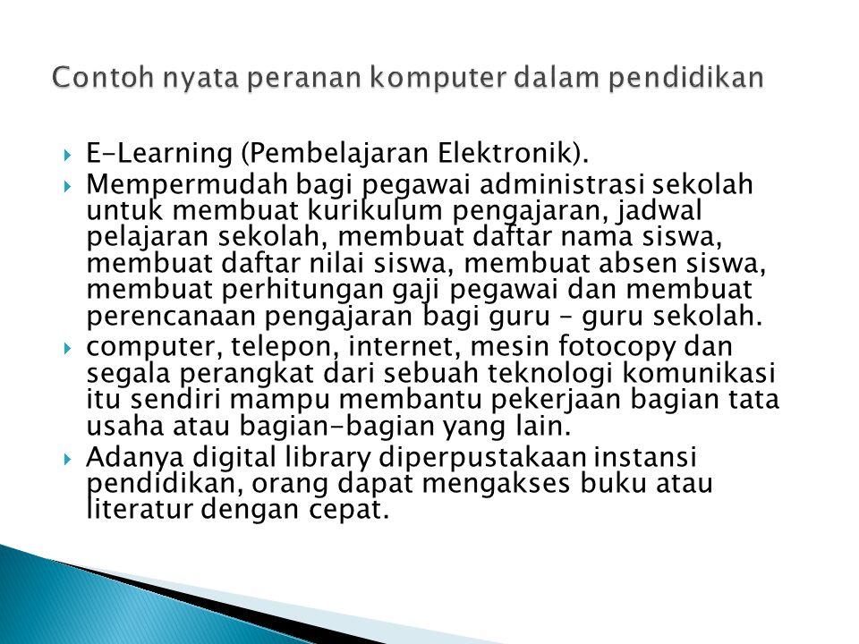  Adalah software pendidikan yang diakses melalui komputer di mana anak didik dapat berinteraksi dengannya.