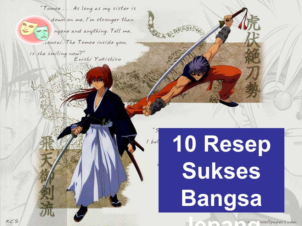 10 Resep Sukses Bangsa Jepang
