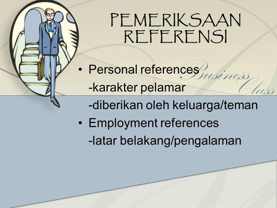 Karakteristik Tes Seleksi Standarisasi Objektivitas Norma Reliabilitas Validitas –Validitas terkait kriteria –Validitas isi –Validitas konstruk