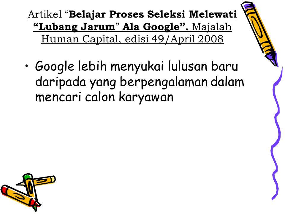 Artikel Belajar Proses Seleksi Melewati Lubang Jarum Ala Google .