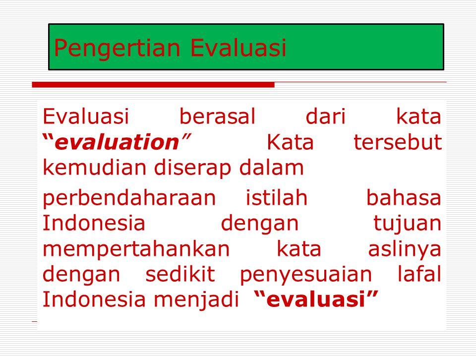 EVALUASI PEMBELAJARAN KASMAH, S. PD.I., M. PD