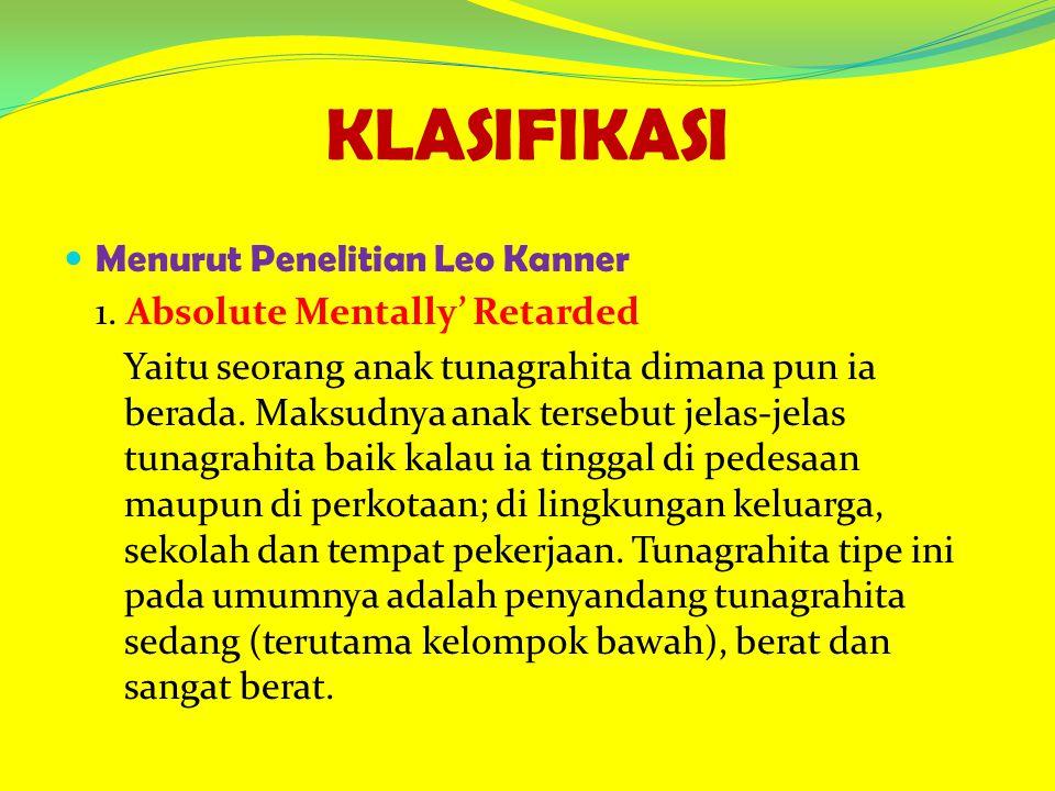 Menurut Penelitian Leo Kanner 1.