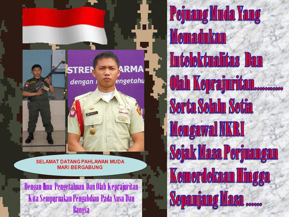 """HARAPAN DAN PESAN BUAT MENWA INDONESIA : MAYOR JENDERAL TNI PRAMONO EDHIE WIBOWO : """"Peluang Yang dimiliki oleh Resimen Mahasiswa ada pada Tantanganya."""