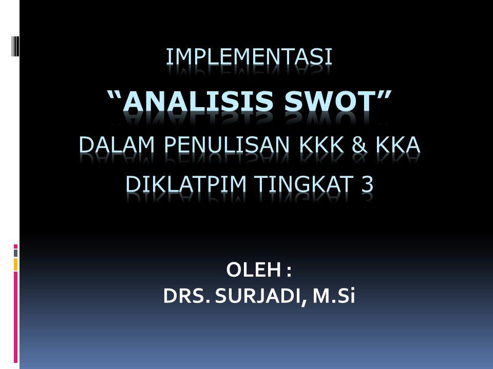 OLEH : DRS. SURJADI, M.Si