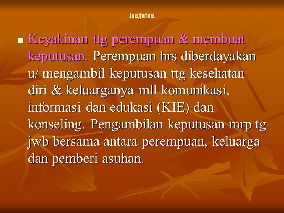 lanjutan Keyakinan tentang tujuan Asuhan.