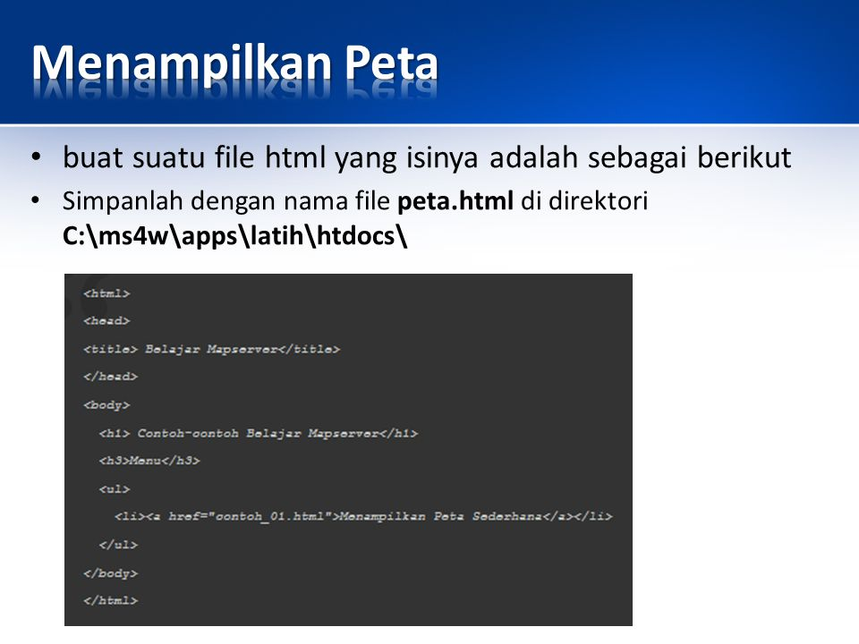buat suatu file html yang isinya adalah sebagai berikut Simpanlah dengan nama file peta.html di direktori C:\ms4w\apps\latih\htdocs\