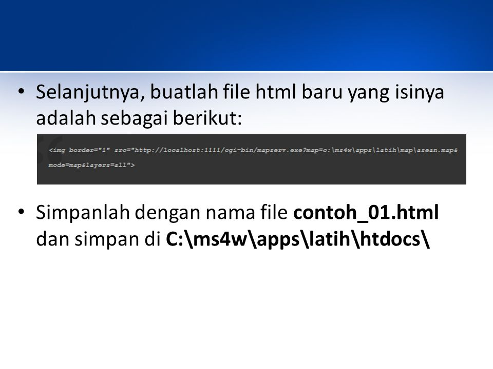 Selanjutnya, buatlah file html baru yang isinya adalah sebagai berikut: Simpanlah dengan nama file contoh_01.html dan simpan di C:\ms4w\apps\latih\htd