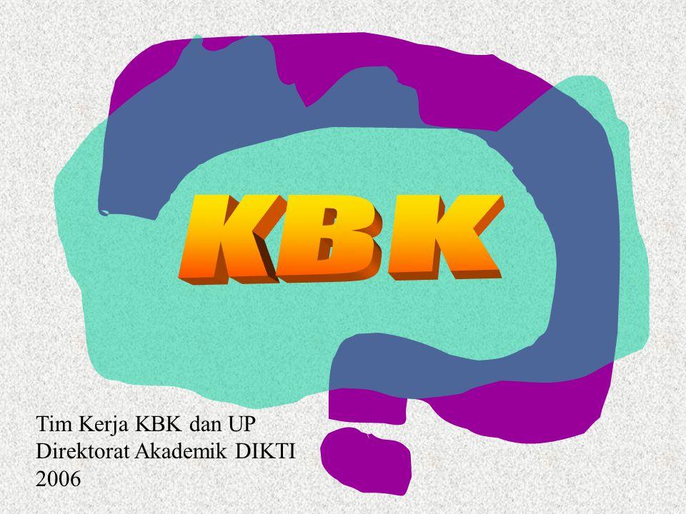 Tim Kerja KBK dan UP Direktorat Akademik DIKTI 2006
