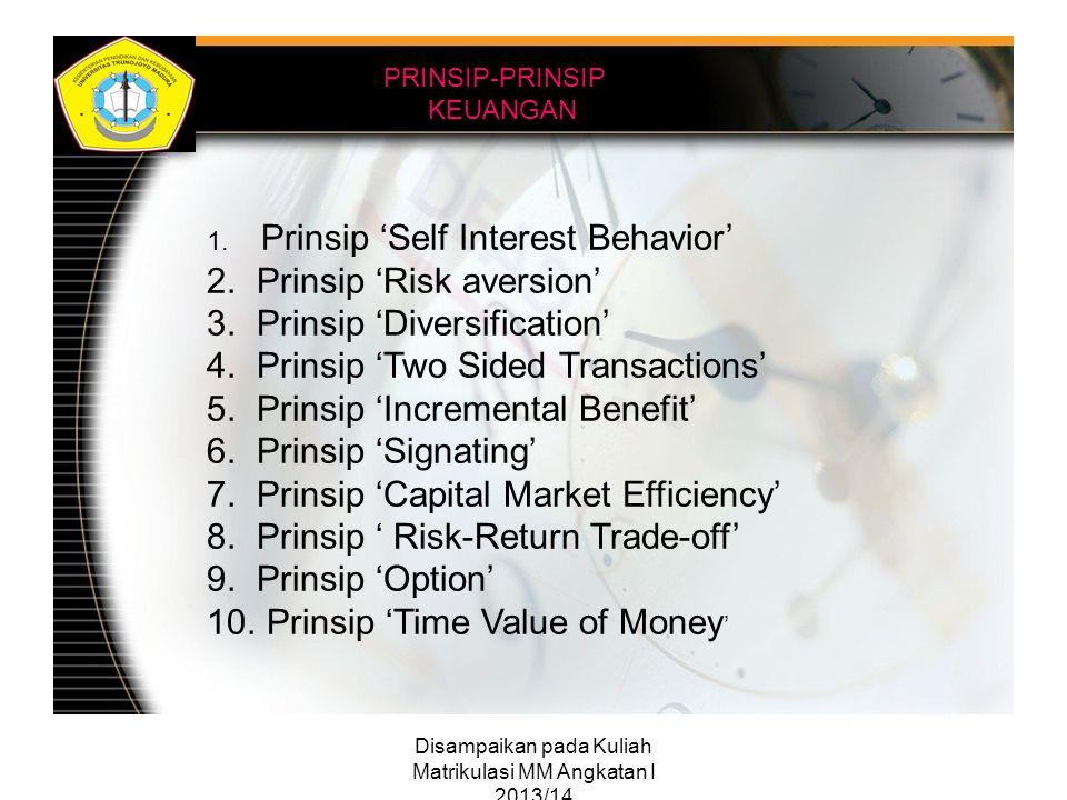 Disampaikan pada Kuliah Matrikulasi MM Angkatan I 2013/14 Fungsi Pokok Manajemen Keuangan Fungsi pokok manajemen keuangan me- nyangkut keputusan perusahaan tentang: 1.Keputusan investasi 2.Keputusan pembiayaan (financing) 3.Keputusan manajemen aktiva