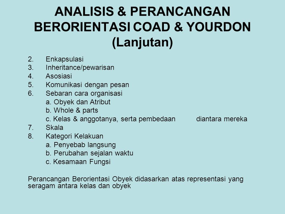 ANALISIS & PERANCANGAN BERORIENTASI COAD & YOURDON (Lanjutan) 2.