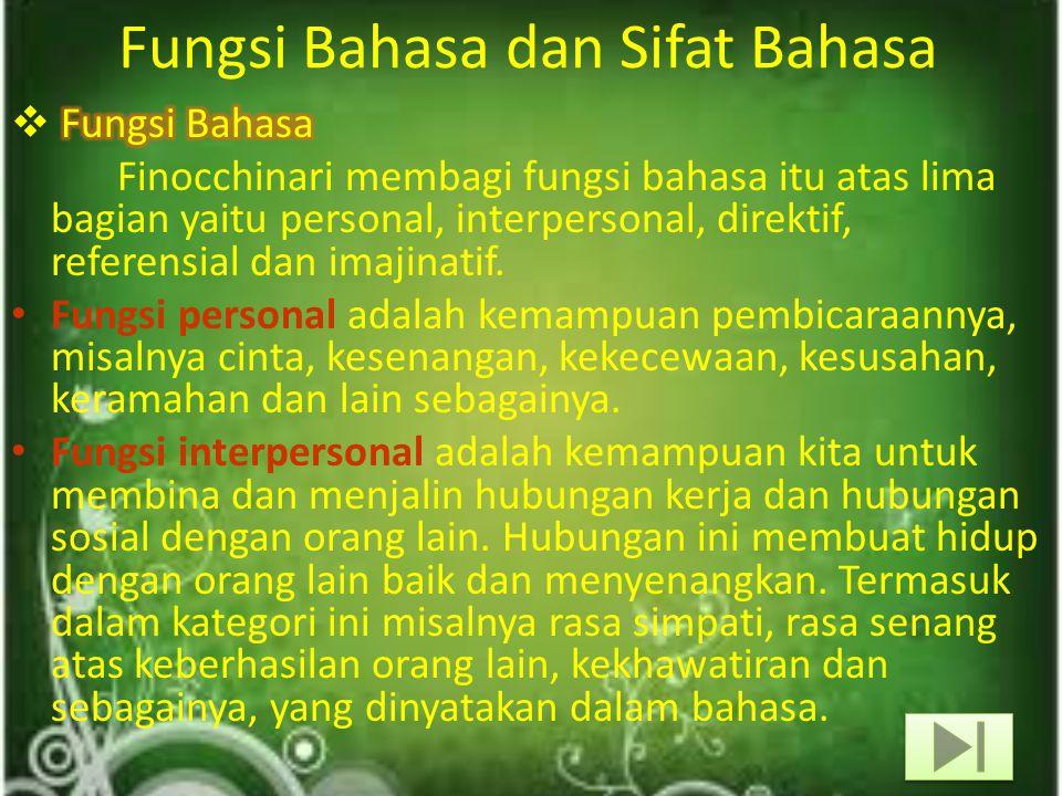 Fungsi Bahasa dan Sifat Bahasa