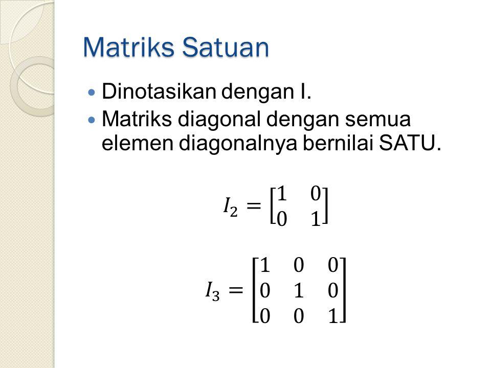 Matriks Satuan