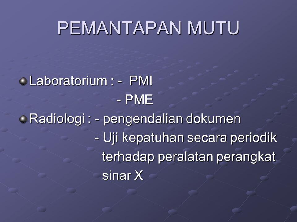 STANDAR PEMERIKSAAN RADIOLOGI Pemeriksaan Radiologi dilakukan dengan memperhatikan hal-hal meliputi persiapan, posisi, pengambilan foto, skema interpr