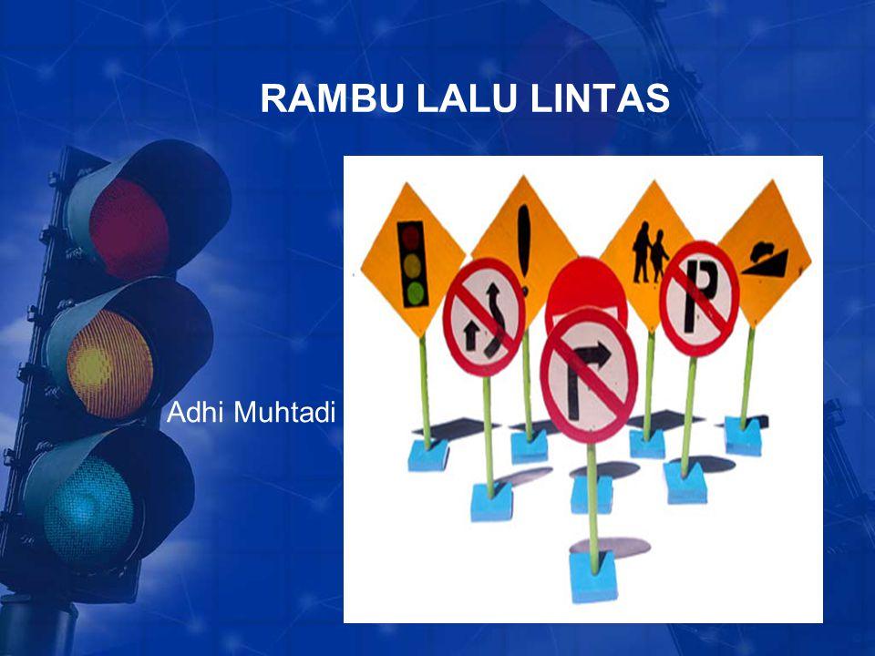 RAMBU LALU LINTAS Adhi Muhtadi