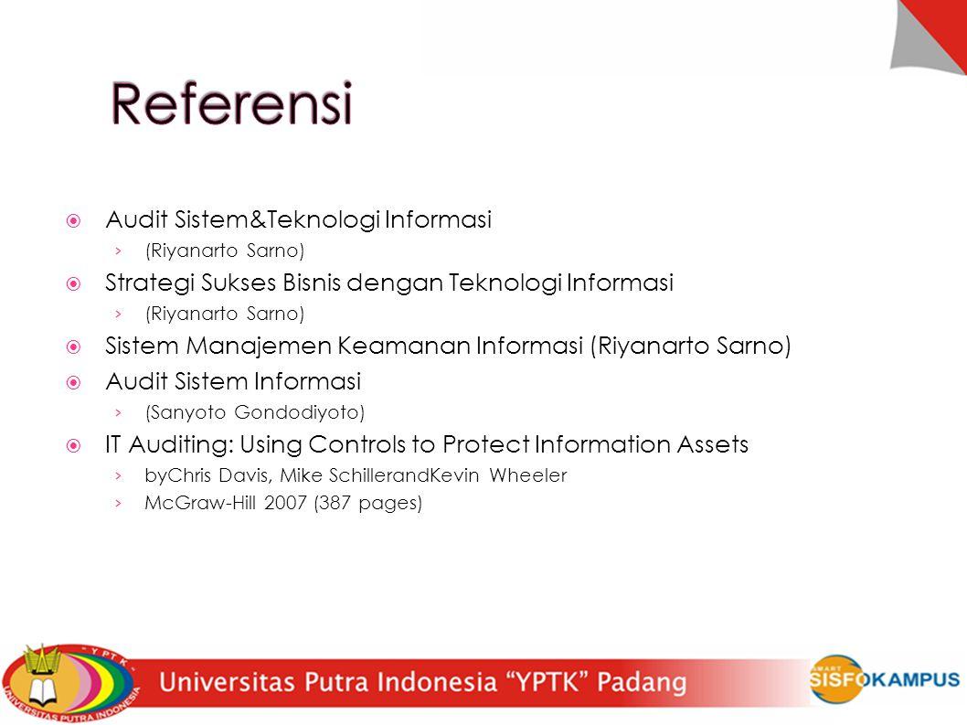  Audit Sistem&Teknologi Informasi › (Riyanarto Sarno)  Strategi Sukses Bisnis dengan Teknologi Informasi › (Riyanarto Sarno)  Sistem Manajemen Keam