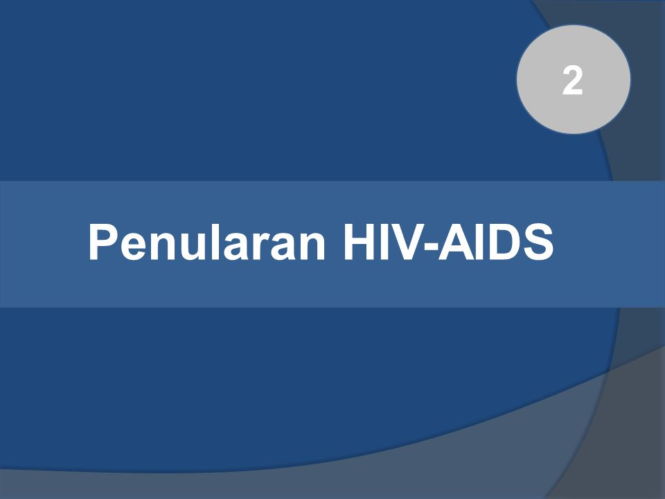 Penularan HIV-AIDS 2