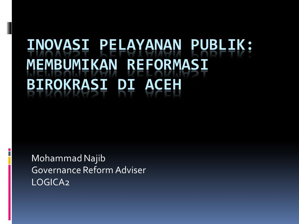 Mohammad Najib Governance Reform Adviser LOGICA2