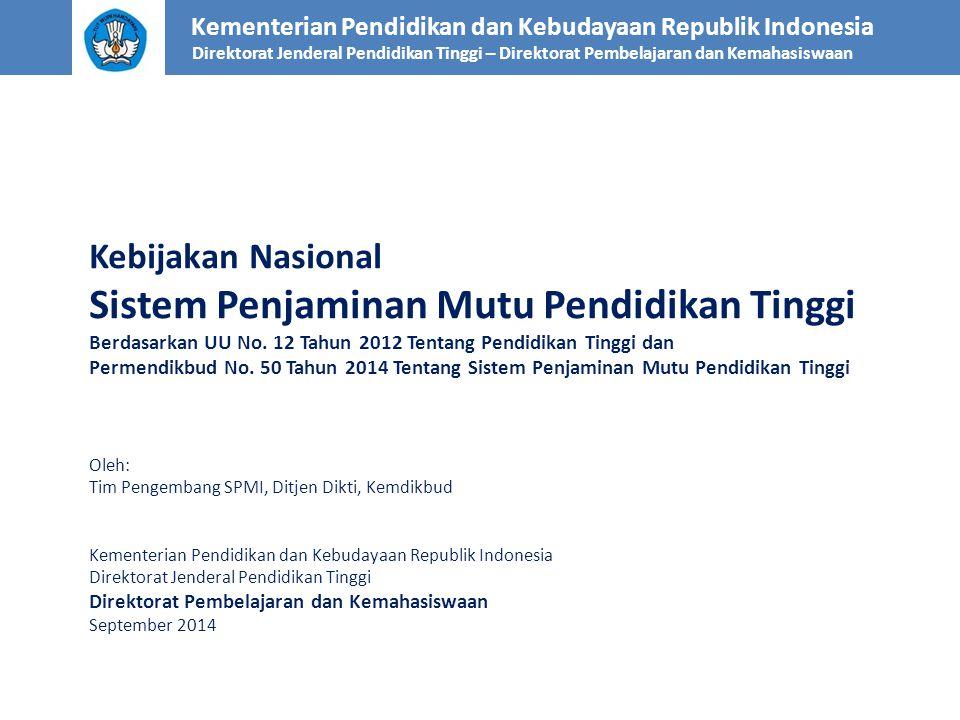 Kebijakan Nasional Sistem Penjaminan Mutu Pendidikan Tinggi Berdasarkan UU No. 12 Tahun 2012 Tentang Pendidikan Tinggi dan Permendikbud No. 50 Tahun 2