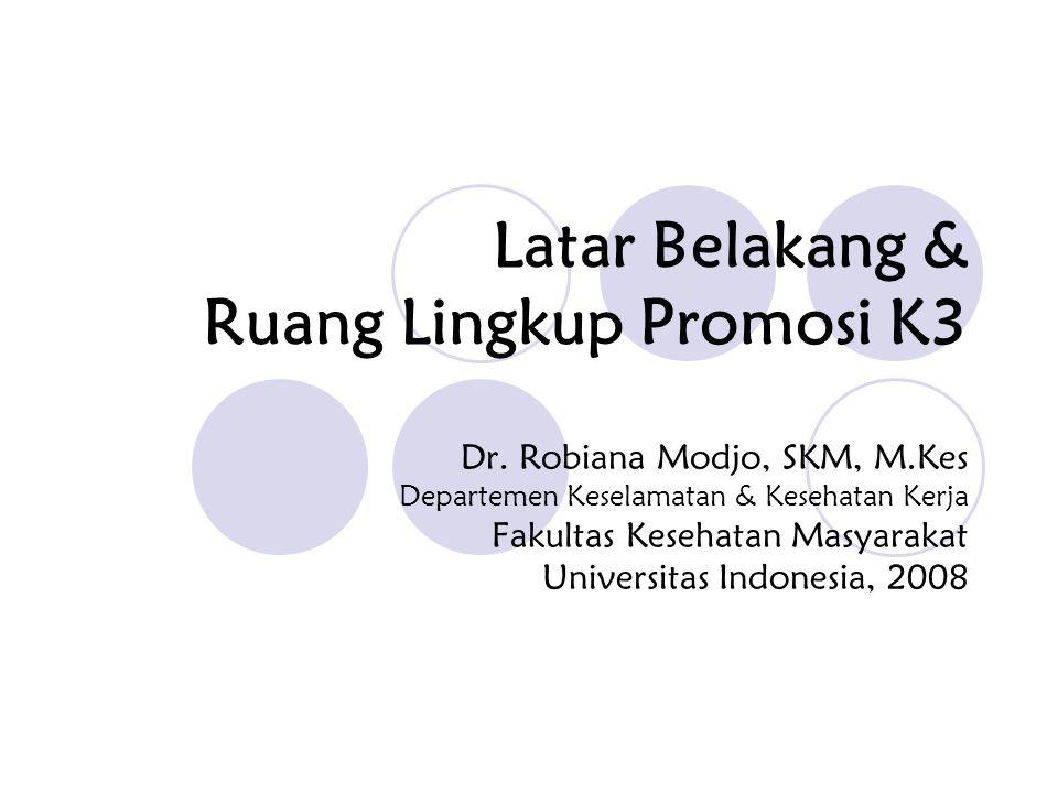 Latar Belakang & Ruang Lingkup Promosi K3 Dr.