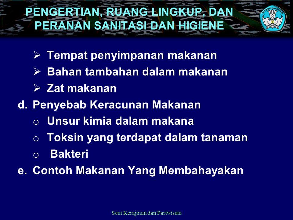 2. Mengidentifikasi Resiko Higiene a.Keracunan makanan oleh bakteri b.Keracunan makanan biologis (Jamur, Kentang hijau, Hidangan hasil laut ) c.Keracu