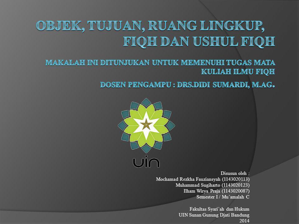 Disusun oleh : Mochamad Rezkha Fauziansyah (1143020113) Muhammad Sugiharto (1143020123) Ilham Wirya Praja (1143020087) Semester I / Mu'amalah C Fakult