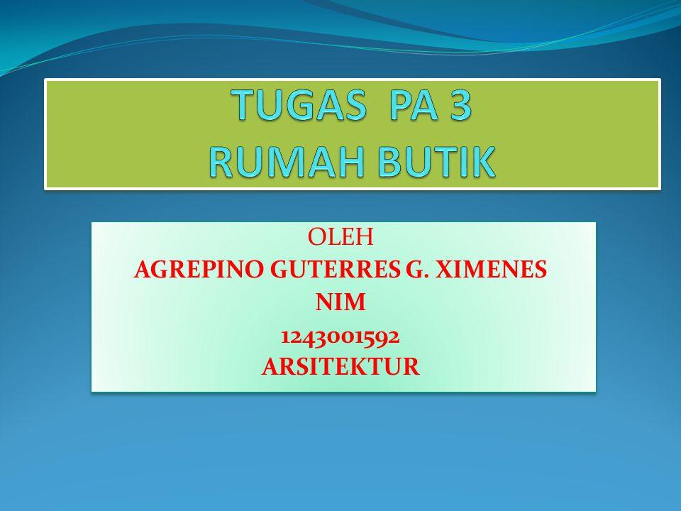 OLEH AGREPINO GUTERRES G. XIMENES NIM 1243001592 ARSITEKTUR OLEH AGREPINO GUTERRES G.