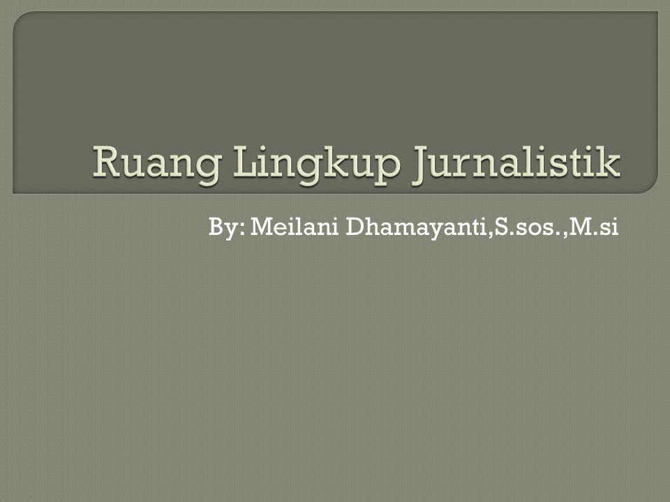  Apa perbedaan - Komunikasi massa - media massa - jurnalistik