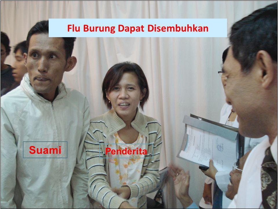 Flu Burung Dapat Disembuhkan Suami Penderita