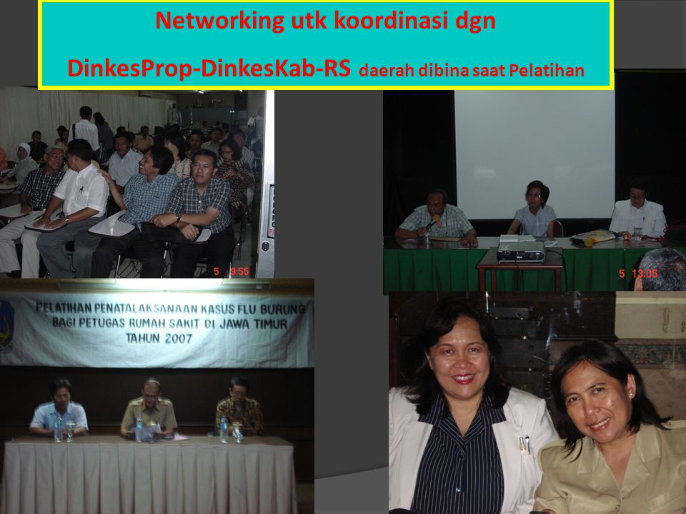 Networking utk koordinasi dgn DinkesProp-DinkesKab-RS daerah dibina saat Pelatihan