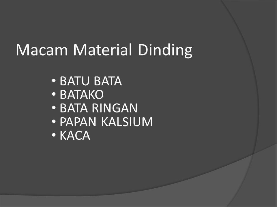 Macam Material Dinding BATU BATA BATAKO BATA RINGAN PAPAN KALSIUM KACA