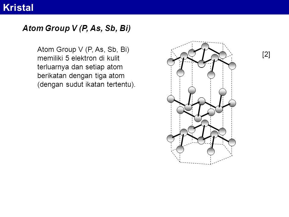 Atom Group V (P, As, Sb, Bi) memiliki 5 elektron di kulit terluarnya dan setiap atom berikatan dengan tiga atom (dengan sudut ikatan tertentu).