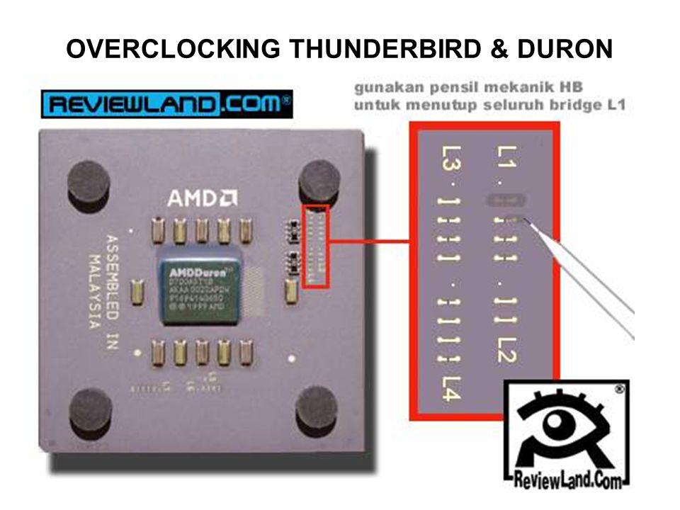 OVERCLOCKING THUNDERBIRD & DURON
