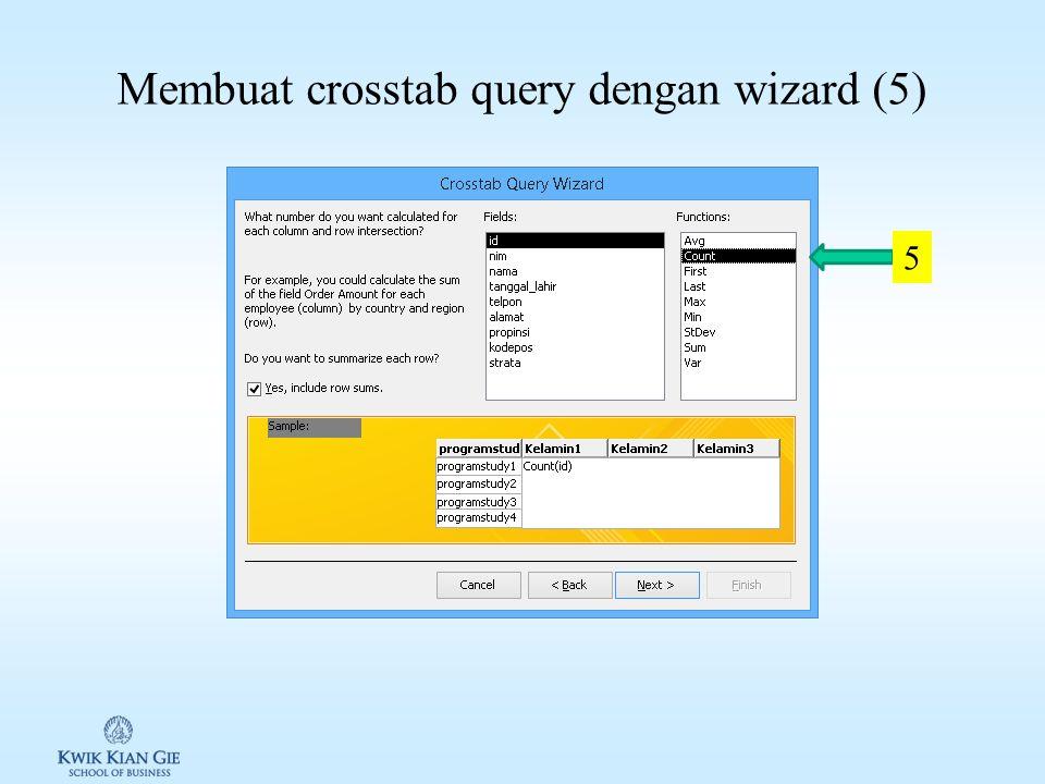 Membuat crosstab query dengan wizard (4) 4