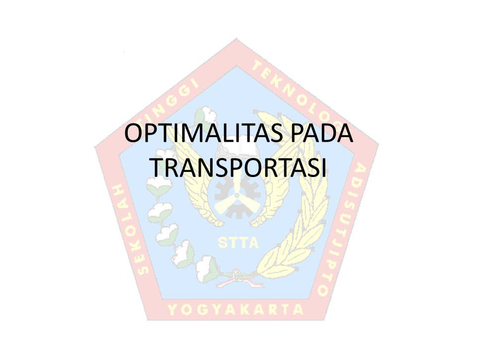 OPTIMALITAS PADA TRANSPORTASI
