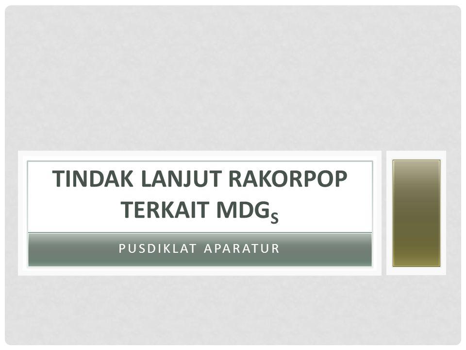 PERMASALAHAN (1) Sesuai dengan hasil Pertemuan Rakorpop Tahun 2014 di Jakarta, masih ditemukan berbagai permasalahan kesehatan untuk mencapai indikator MDG's.