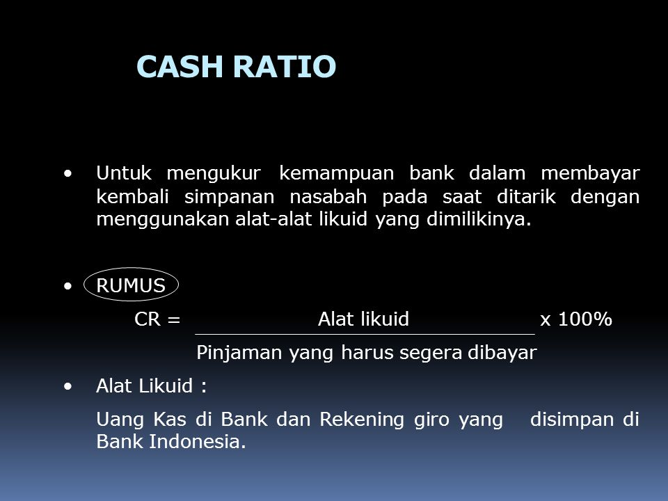 RESERVE REQUIREMENT (LIKUIDITAS WAJIB MINIMUM) Merupakan ketentuan bagi setiap bank untuk menyisihkan sebagian dari dana pihak ketiga yang berhasil dihimpunnya dalam bentuk giro wajib minimum yang berupa rekening giro bank yang bersangkutan pada Bank Indonesia.