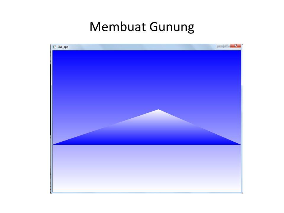 Membuat Gunung