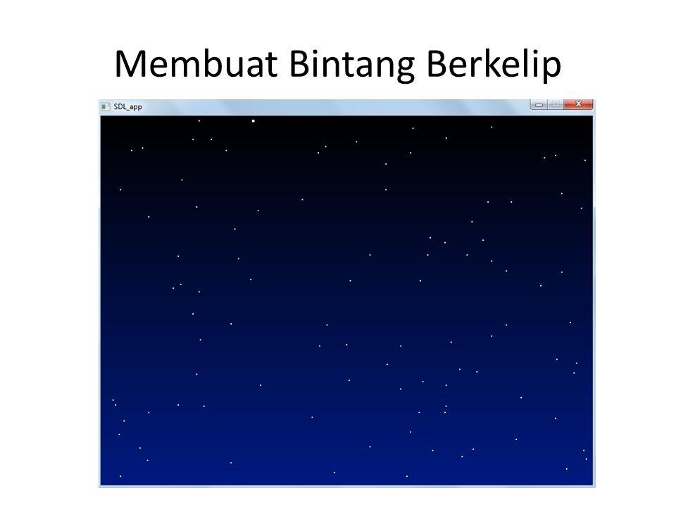 Langkah-langkah : Membuat langit bergradiasi dari hitam ke biru Mengacak posisi bintang satu kali saja ketika program pertama dijalankan Menggambar bintang Membuat bintang berkelip