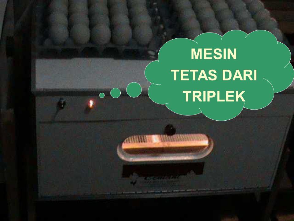 MESIN TETAS DARI TRIPLEK
