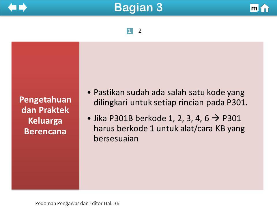 Periksa kesesuaian tanda cek pada P310A dengan isian P301(07), P301A, dan P301B.