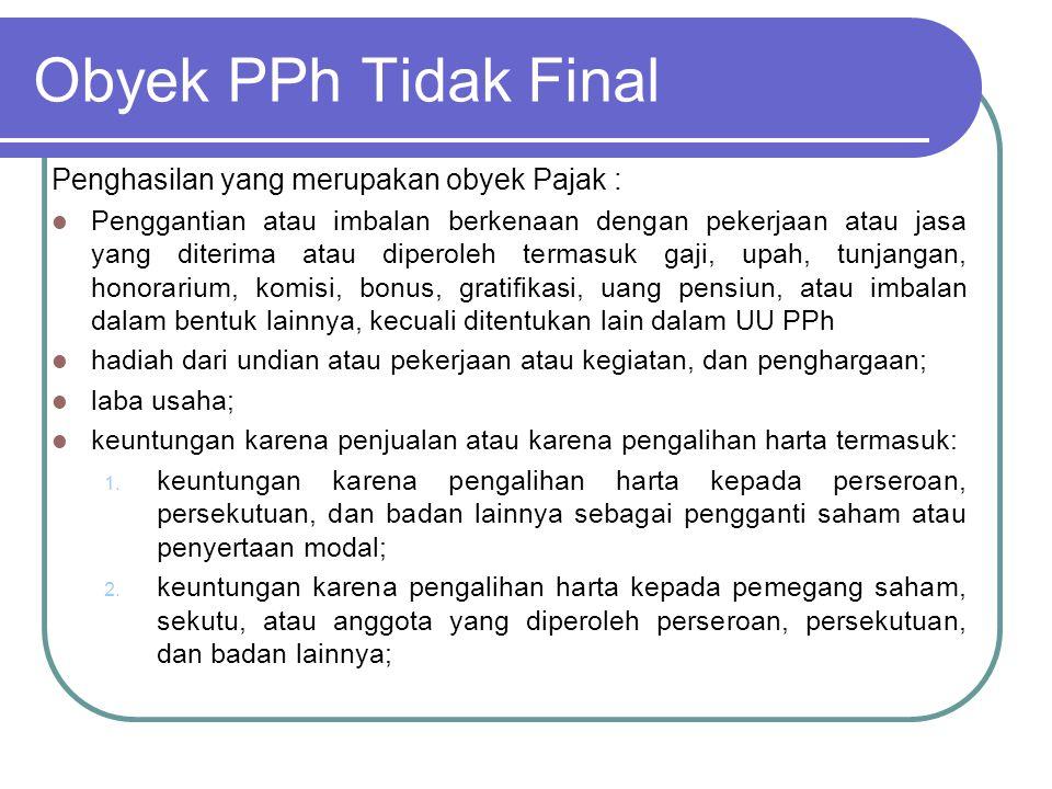 Obyek PPh Tidak Final 3.