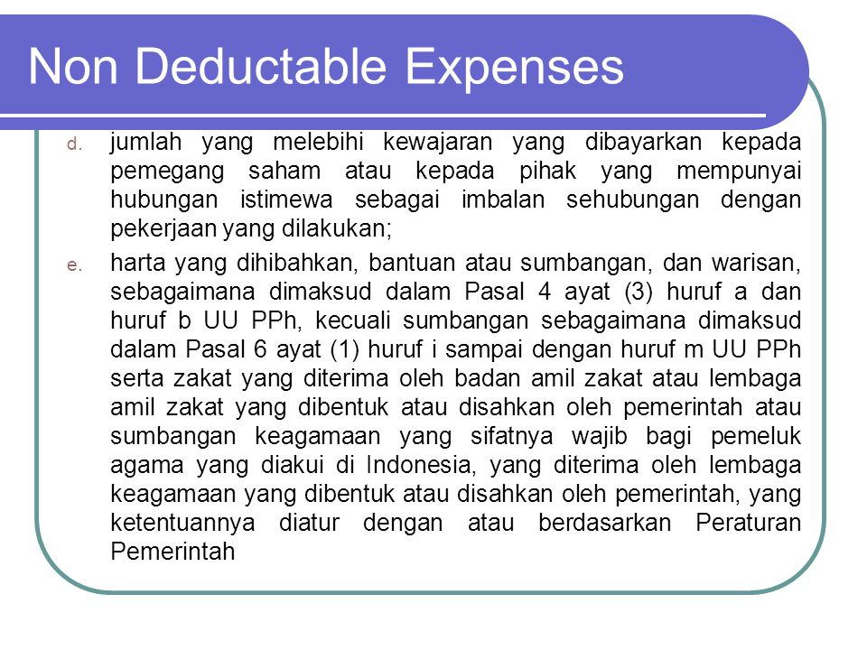Non deductable Expenses f.Pajak Penghasilan; g.