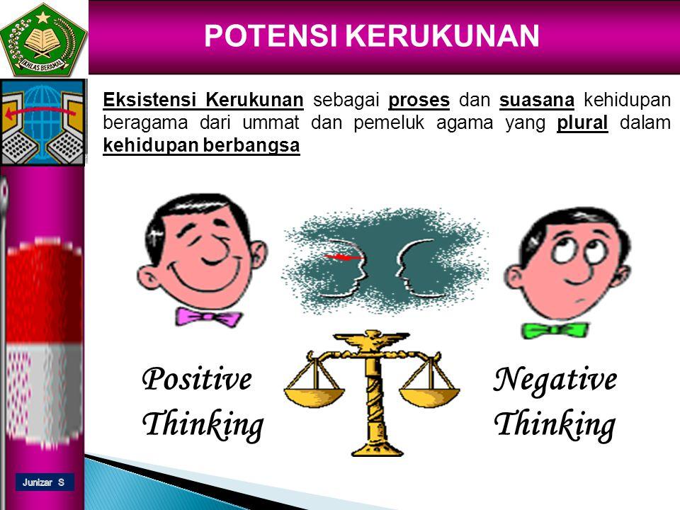 eldison POTENSI KERUKUNAN Positive Thinking Negative Thinking Junizar Suratman Sekretaris Jur.
